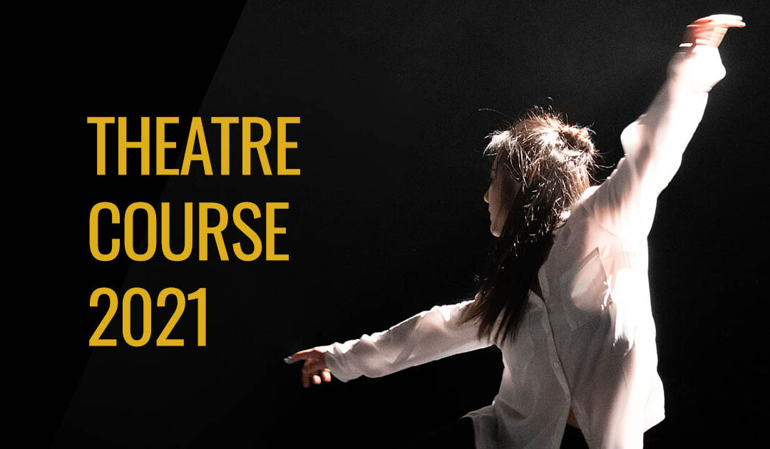 Theatre Course · 5 intensive weeks